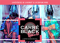 Lancement de l'Afro Guide Digital Carré Black Beauté