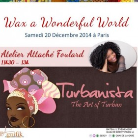 Atelier Turbanista Wax a wonderful world pagnifik