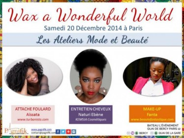 Atelier beaute Wax a wonderful world pagnifik