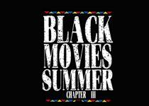 Festival Black Movies Summer du 1er juillet au 27 juillet 2012