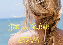 ETAM vous offre le meilleur job d'été !