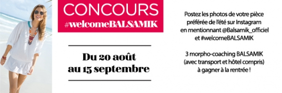 concours-instagram-welcome-balsamik Concours Instagram #welcomeBALSAMIK