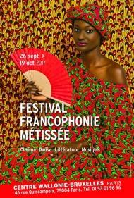 festival francophonie metissee centre wallonie bruxelles paris