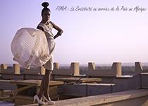 La créativité au service de la Paix en Afrique pour les 15 ans du FIMA