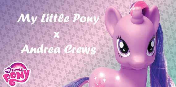 my little pony andrea crews une