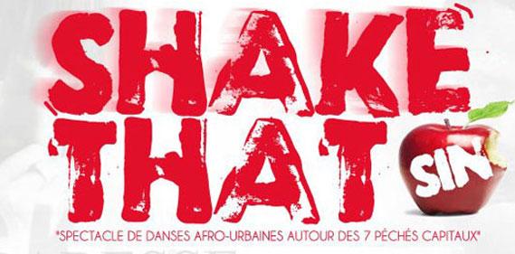shake sin une